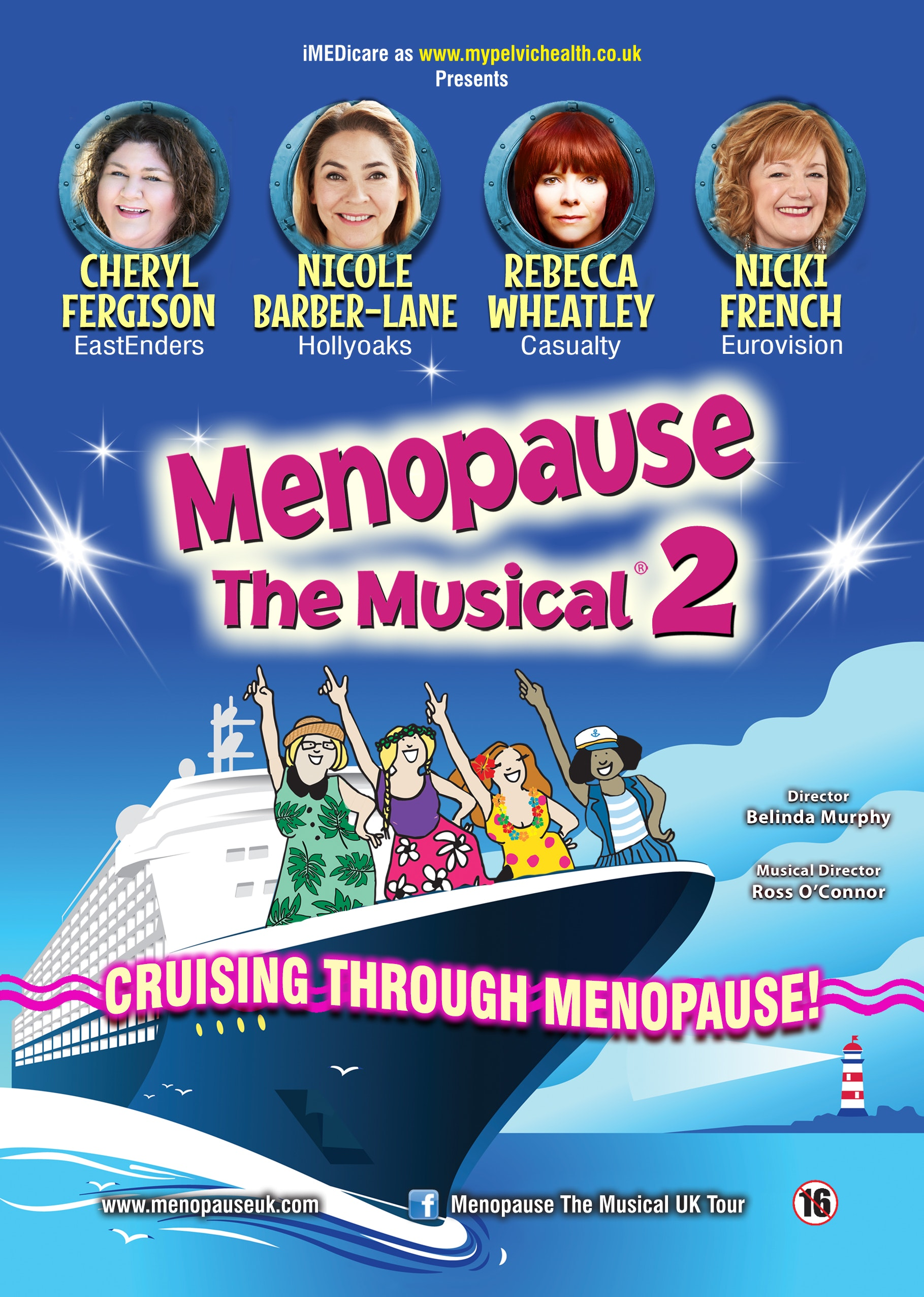 Menopause the Musical 2: Cruising Through the Menopause