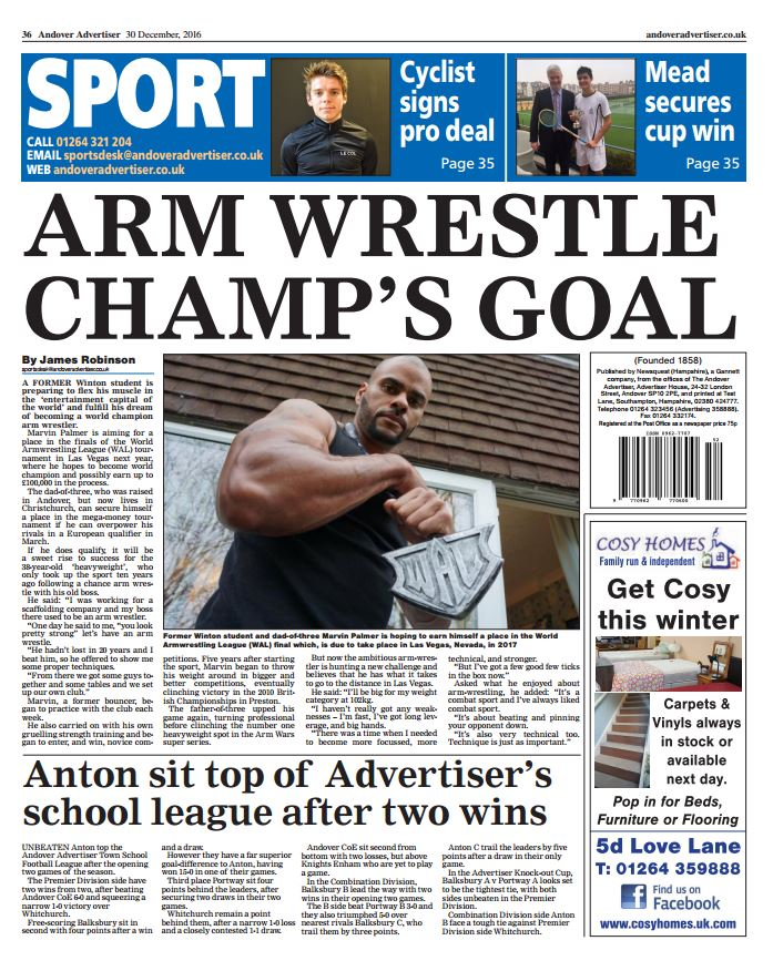 Former Winton student and dad-of-three Marvin Palmer is hoping to earn himself a place in the World Armwrestling League (WAL) final which, is due to take place in Las Vegas, Nevada, in 2017