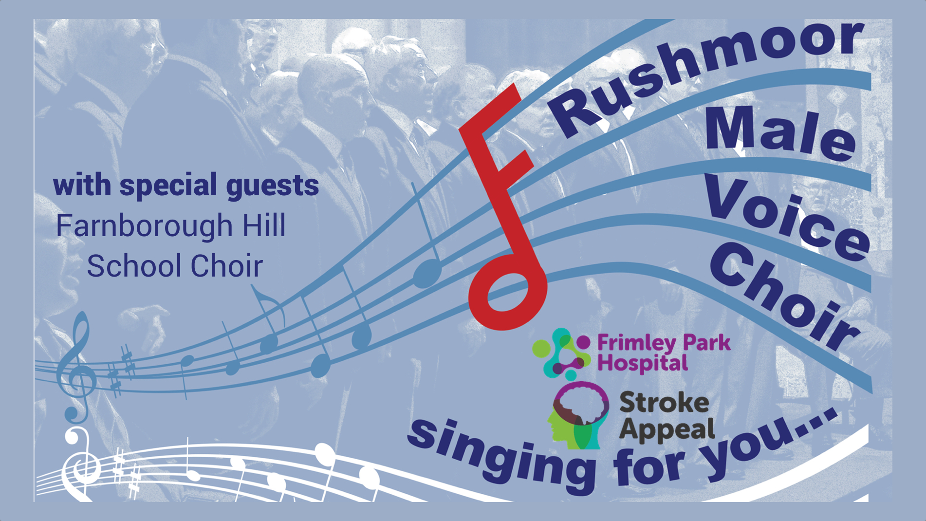 Rushmoor Male Voice Choir singing for you and FPH Stroke Appeal