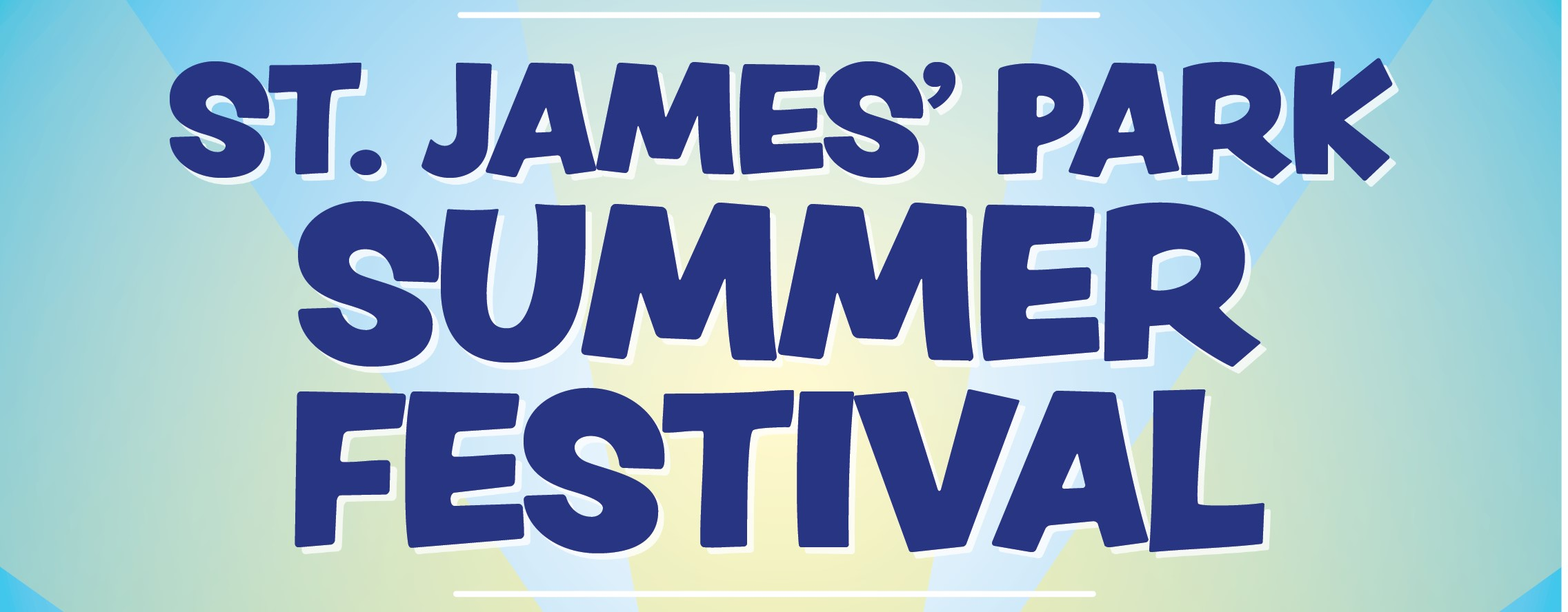 St. James' Park Summer Festival 2019!