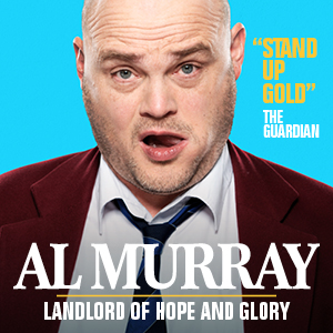 Al Murray - Landlord of Hope and Glory Tour 2019 - Matinee