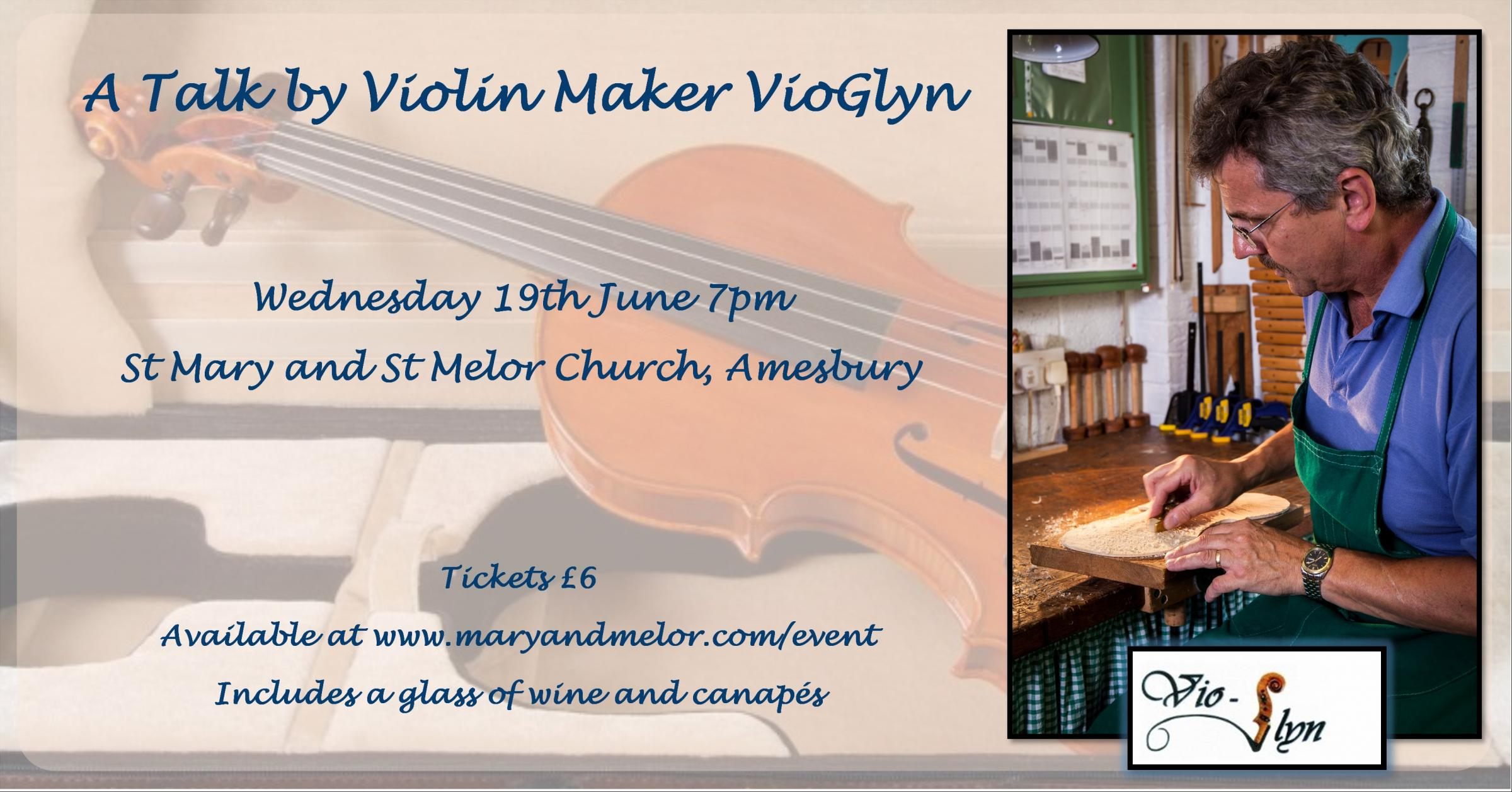 Talk By Violin Maker VioGlyn